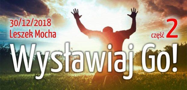Wysławiaj Go! – część 2