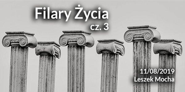 Filary życia cz.3