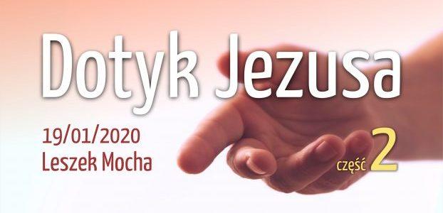Dotyk Jezusa cz.2