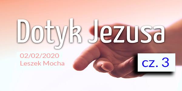 Dotyk Jezusa cz.3